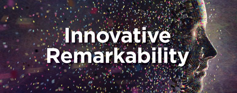 Innovative Remarkability