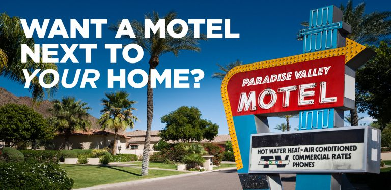 Want a Motel Next to Your Home?