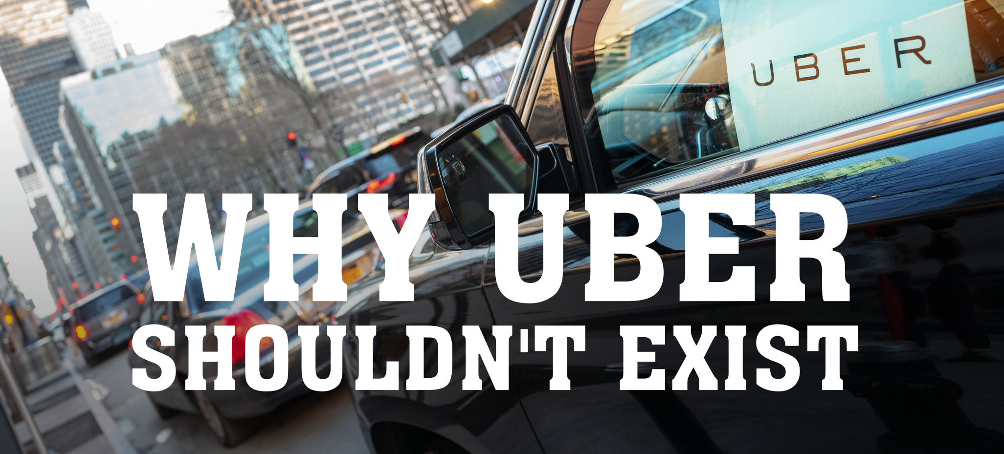 Why Uber Shouldn't Exist