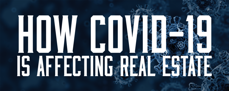How Covid-19 is Affecting Real Estate