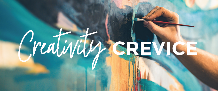 Creativity Crevice