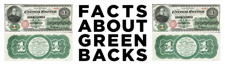 Read more about the article Facts About Greenbacks