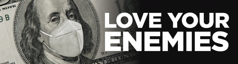 Read more about the article Love Your Enemies