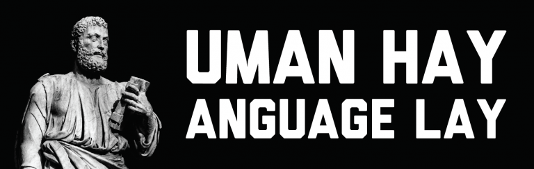 Read more about the article Uman Hay Anguage Lay