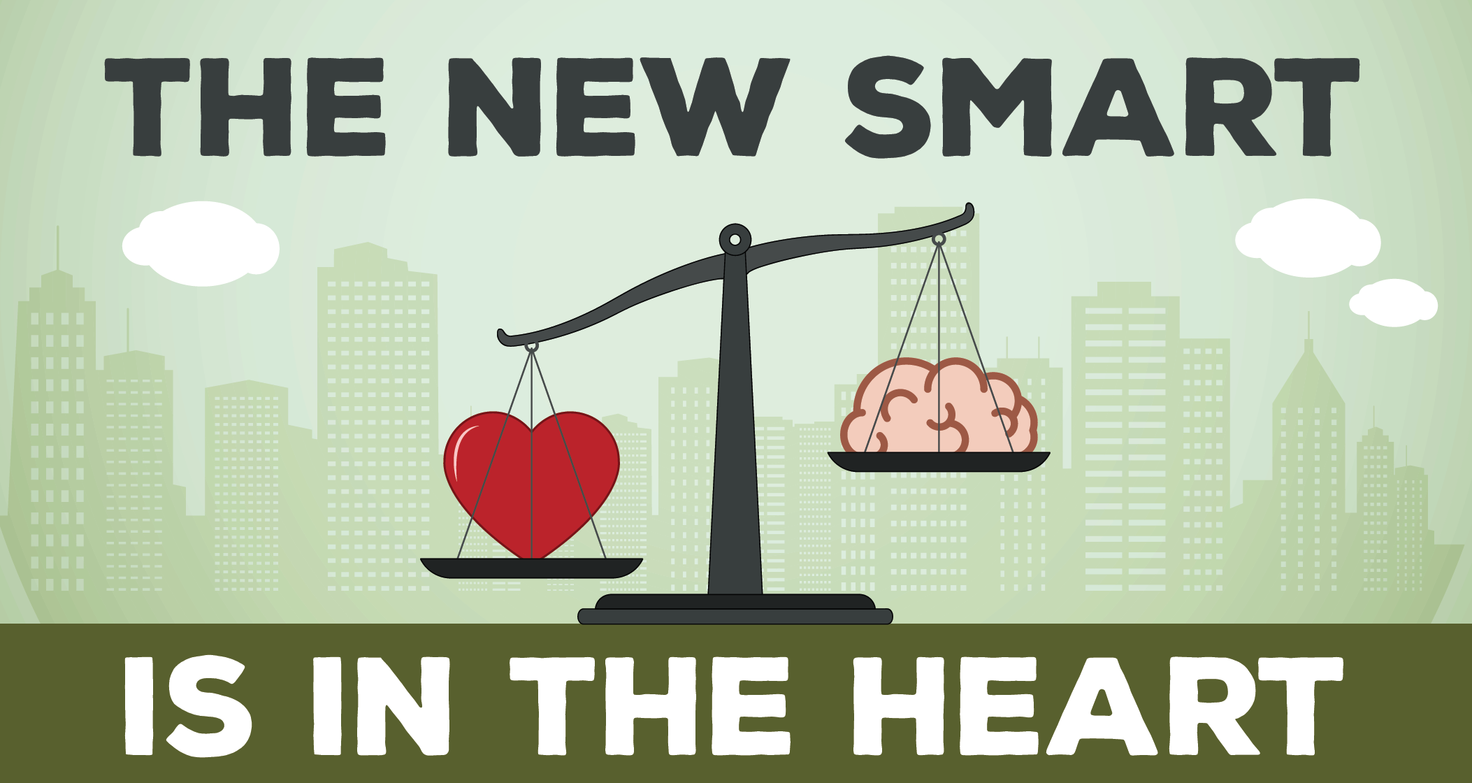 You are currently viewing The New Smart is in the Heart