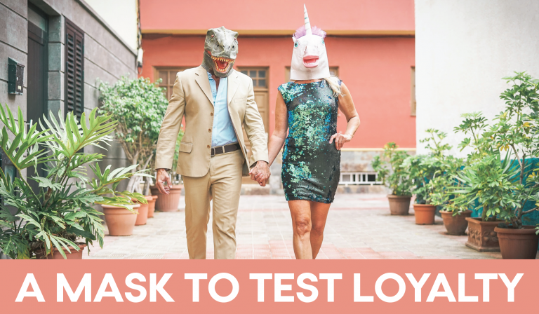 Read more about the article A Mask To Test Loyalty